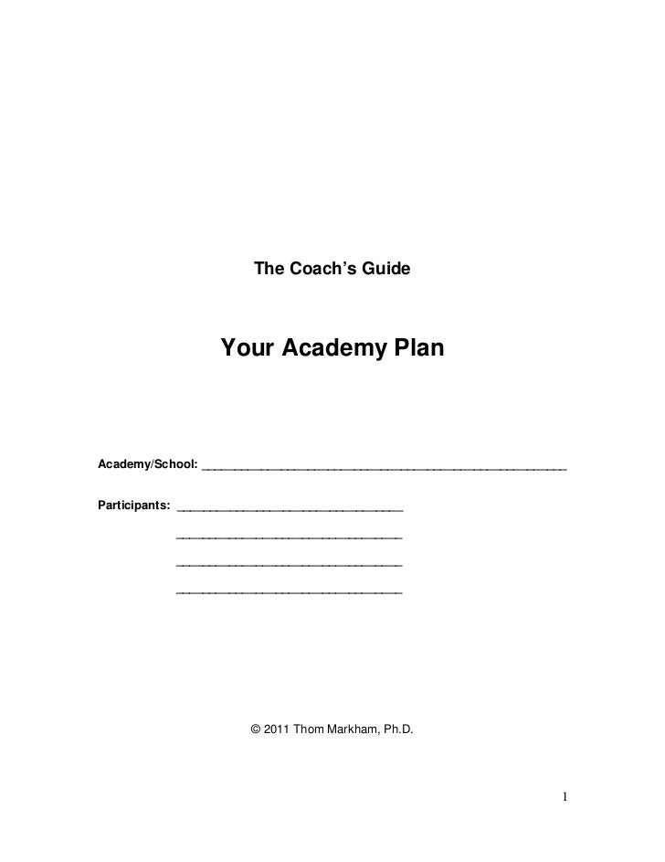 The Coach's Guide                   Your Academy PlanAcademy/School: _____________________________________________________...