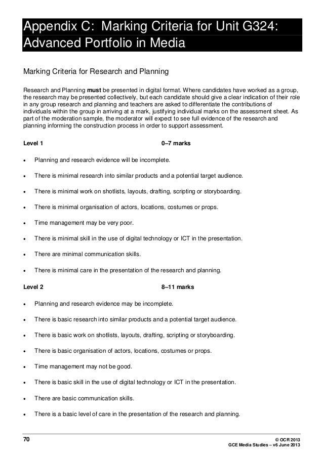 Appendix C: Marking Criteria for Unit G324: Advanced Portfolio in Media Marking Criteria for Research and Planning Researc...