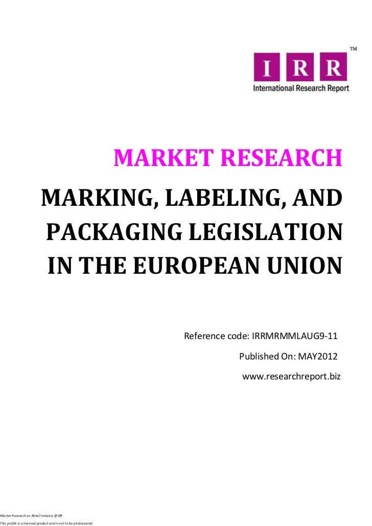 MARKET RESEARCH                           MARKING, LABELING, AND                           PACKAGING LEGISLATION          ...