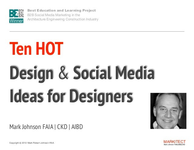Best Education and Learning Project  B2B Social Media Marketing in the  Architecture Engineering Construction Industry  ...
