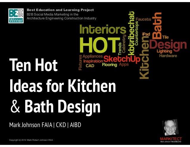 Ten HOT Ideas for Kitchen + Bath Design