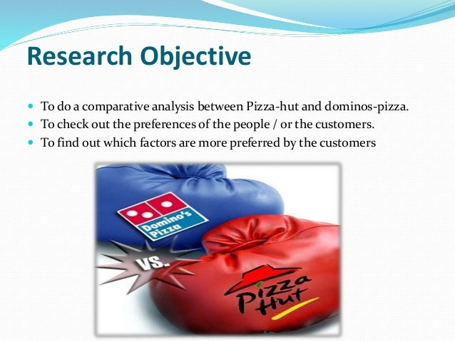 comparative analysis of pizza hut and