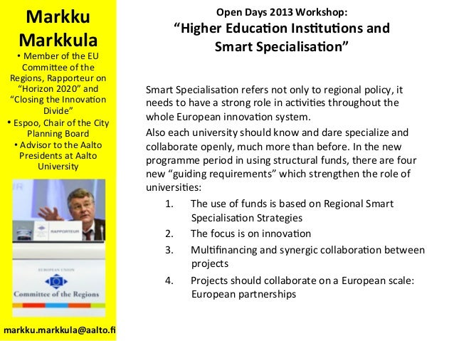 """Open  Days  2013  Workshop:     """"Higher  Educa<on  Ins<tu<ons  and     Smart  Specialisa<on""""   Mar..."""