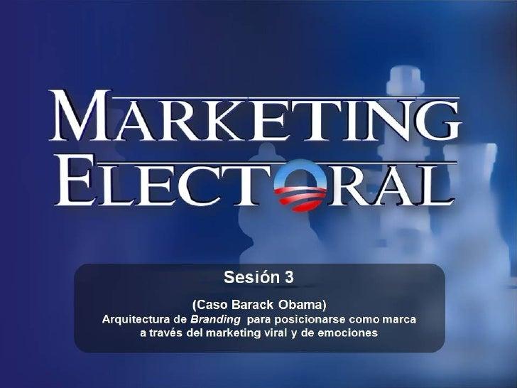 Marketing Político Electoral de Barack Obama (compilación)