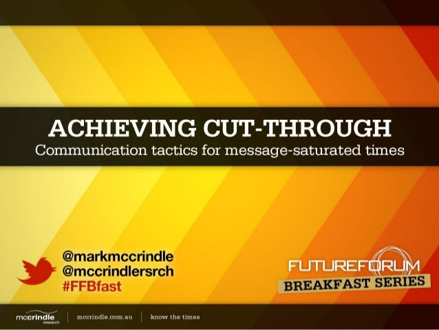 Mark McCrindle Achieving Cut Through Future Forum