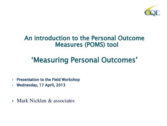 Mark nicklen presentation - Presentation at the field Outcome Measurements Forum