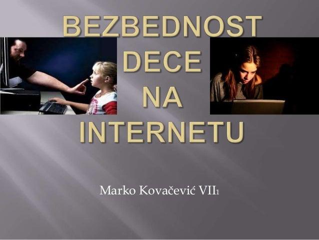 Marko Kovačević - Bezbednost dece na internetu