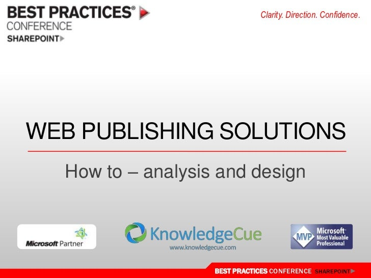 Web Publishing Solutions<br />How to – analysis and design<br />