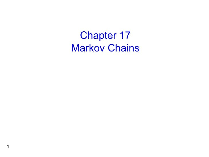 Chapter 17 Markov Chains
