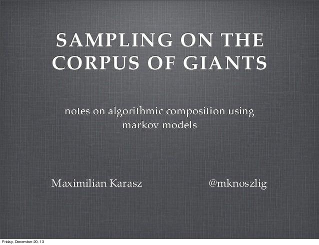 sampling on the corpus of giants