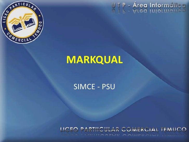 MARKQUAL SIMCE - PSU