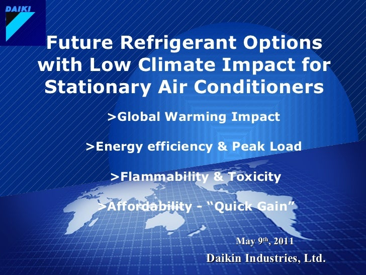 Future Refrigerant Options with Low Climate Impact for Stationary Air Conditioners     >Global Warming Impact     > Energy...