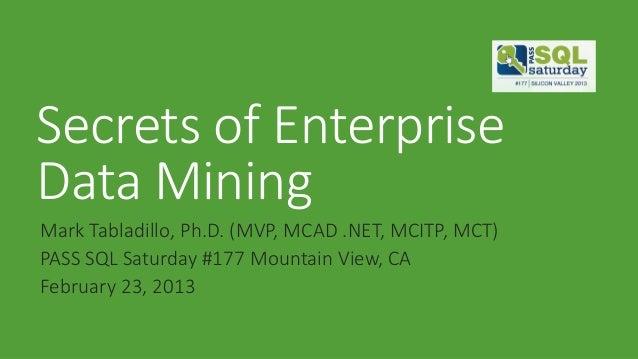 Secrets of Enterprise Data Mining