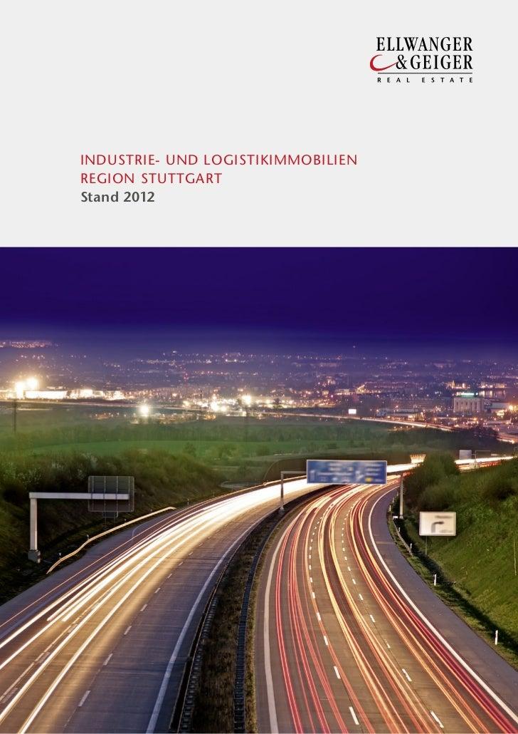 INDUSTRIE- UND LOGISTIKIMMOBILIEN REGION STUTTGART; Stand 2012