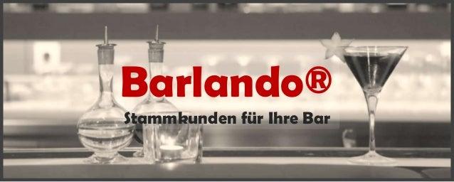 Barlando® Stammkunden für Ihre Bar