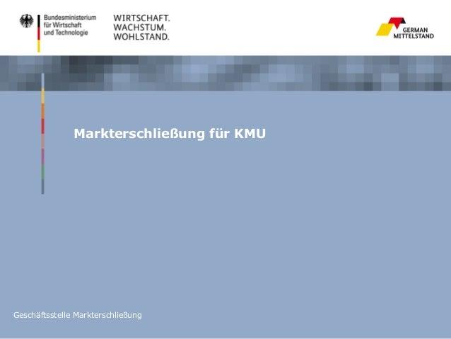 Markterschließung für KMUGeschäftsstelle Markterschließung