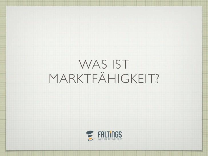 Marktfähigkeit - Was ist das?