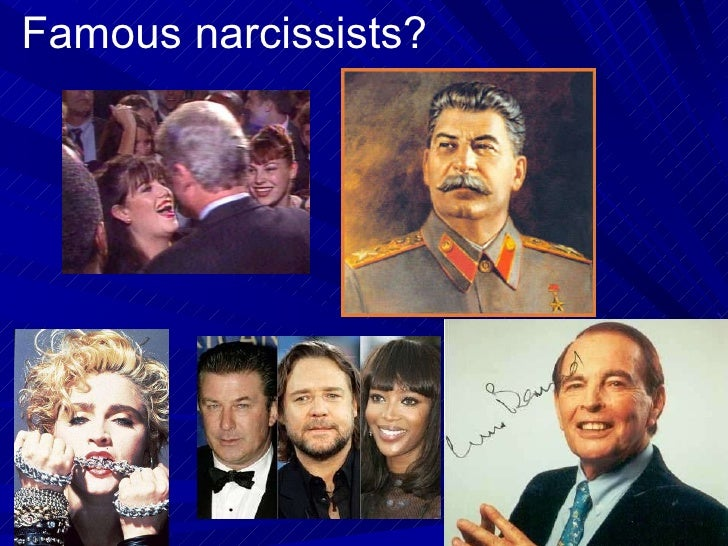 Famous Narcissist