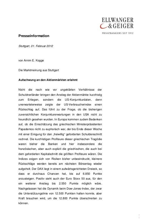 Presseinformation . . Stuttgart, 01. Februar 2012 von Arnim E. Kogge Die Marktmeinung aus Stuttgart Aufschwung an den Akti...