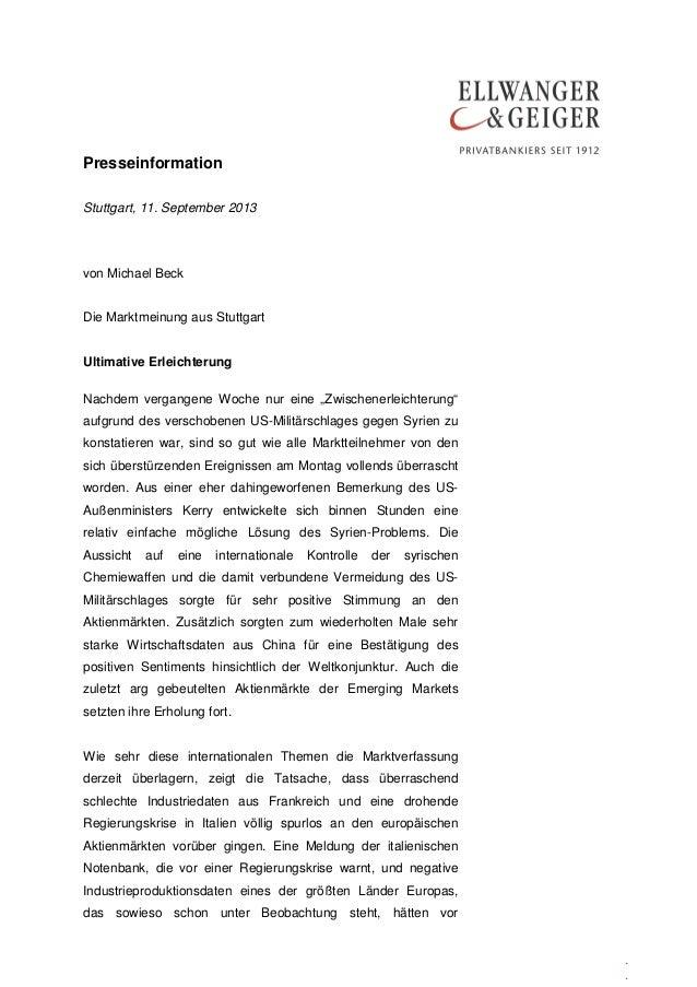 Presseinformation . . Stuttgart, 11. September 2013 von Michael Beck Die Marktmeinung aus Stuttgart Ultimative Erleichteru...