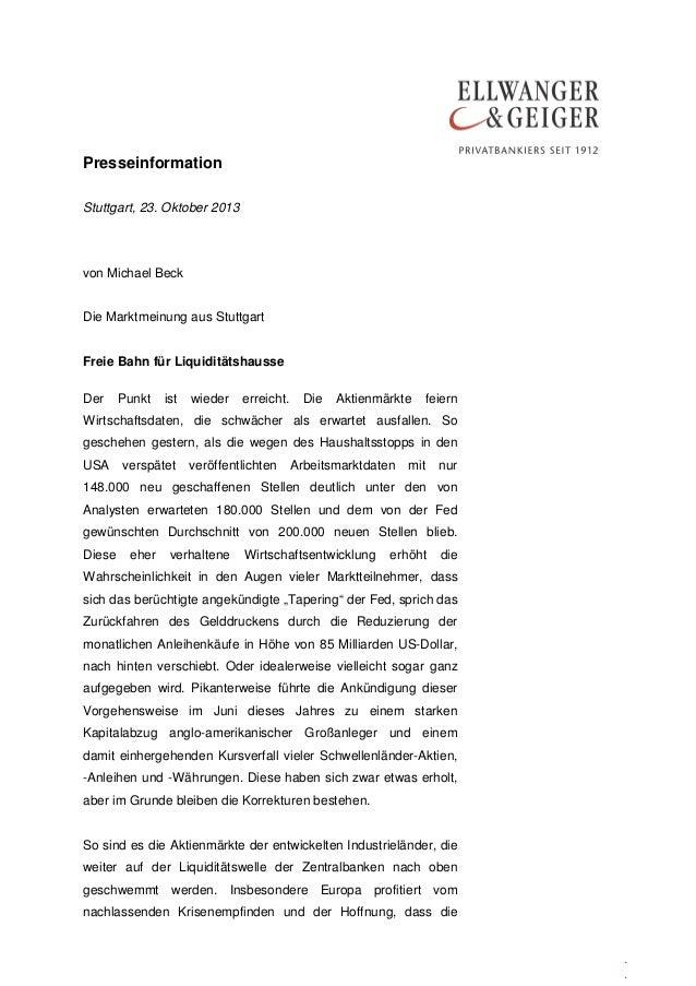 Presseinformation Stuttgart, 23. Oktober 2013  von Michael Beck Die Marktmeinung aus Stuttgart Freie Bahn für Liquiditätsh...