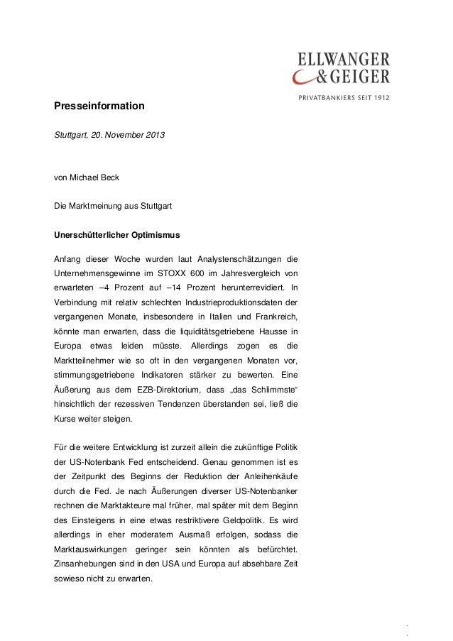 Presseinformation Stuttgart, 20. November 2013  von Michael Beck Die Marktmeinung aus Stuttgart Unerschütterlicher Optimis...