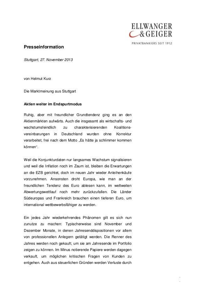 Presseinformation Stuttgart, 27. November 2013  von Helmut Kurz Die Marktmeinung aus Stuttgart Aktien weiter im Endspurtmo...