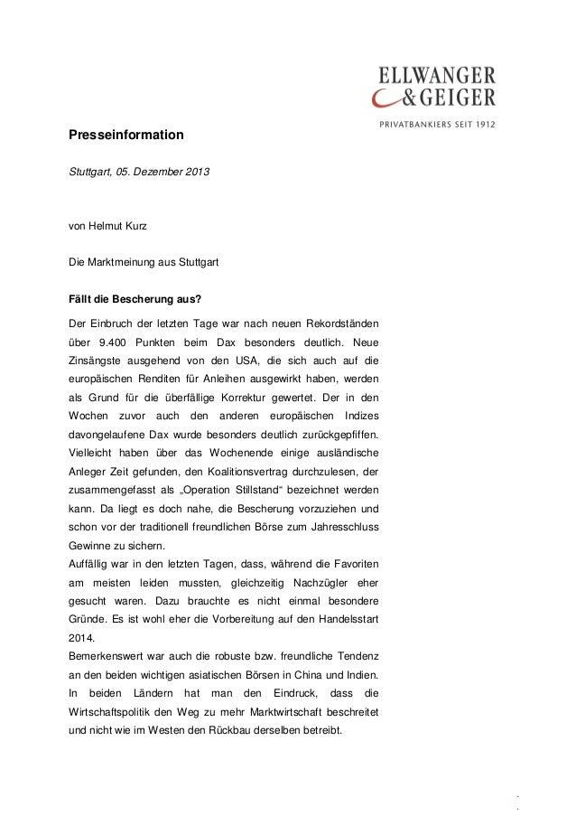 Presseinformation Stuttgart, 05. Dezember 2013  von Helmut Kurz Die Marktmeinung aus Stuttgart Fällt die Bescherung aus? D...