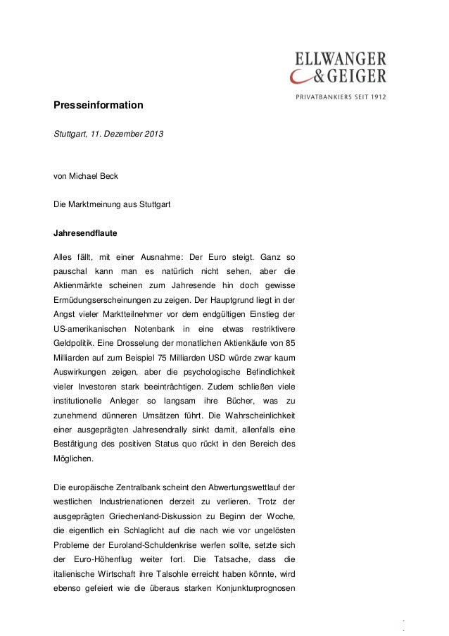 Presseinformation Stuttgart, 11. Dezember 2013  von Michael Beck Die Marktmeinung aus Stuttgart Jahresendflaute Alles fäll...