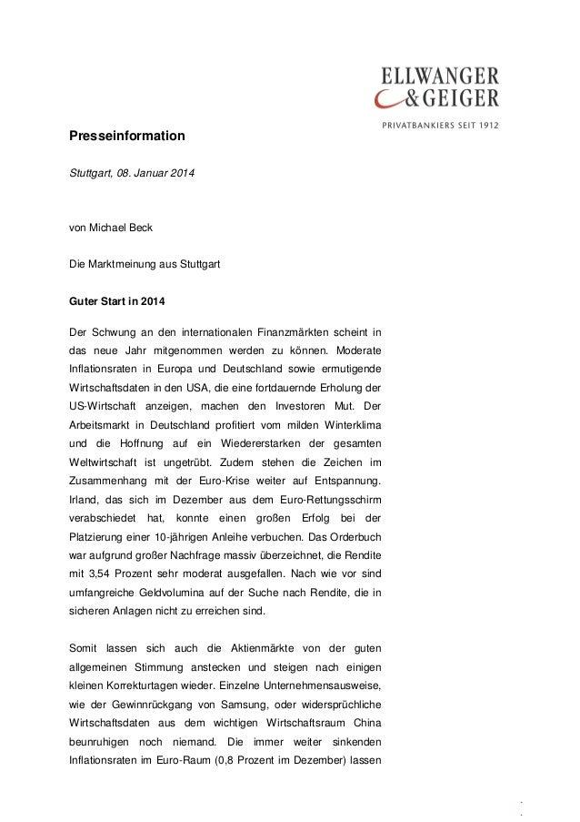 Presseinformation Stuttgart, 08. Januar 2014  von Michael Beck Die Marktmeinung aus Stuttgart Guter Start in 2014 Der Schw...