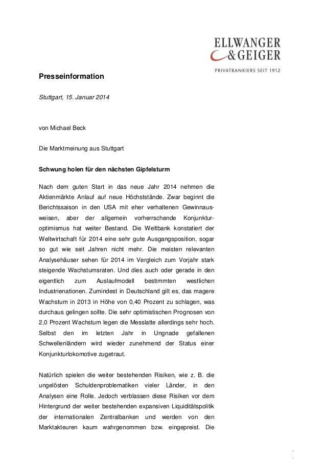 Presseinformation Stuttgart, 15. Januar 2014  von Michael Beck Die Marktmeinung aus Stuttgart Schwung holen für den nächst...