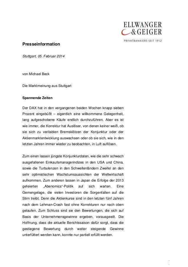 Presseinformation Stuttgart, 05. Februar 2014  von Michael Beck Die Marktmeinung aus Stuttgart Spannende Zeiten Der DAX ha...