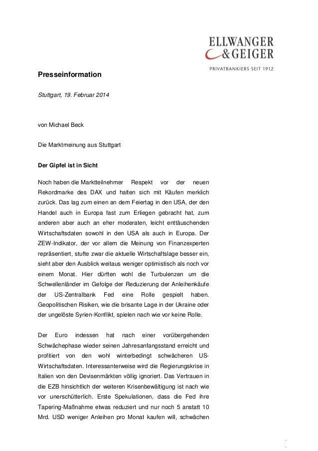 Presseinformation Stuttgart, 19. Februar 2014  von Michael Beck Die Marktmeinung aus Stuttgart Der Gipfel ist in Sicht Noc...