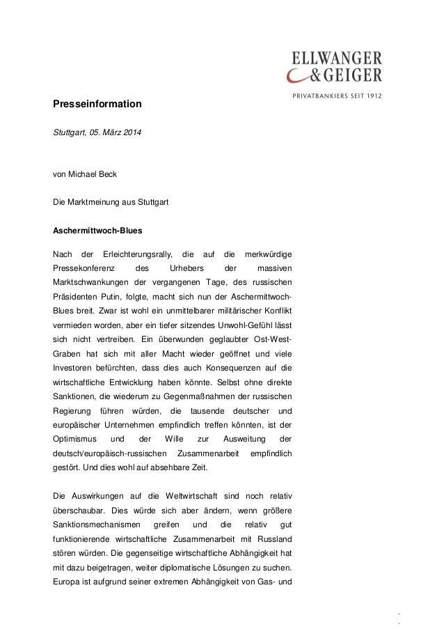 Presseinformation Stuttgart, 05. März 2014  von Michael Beck Die Marktmeinung aus Stuttgart Aschermittwoch-Blues Nach  der...