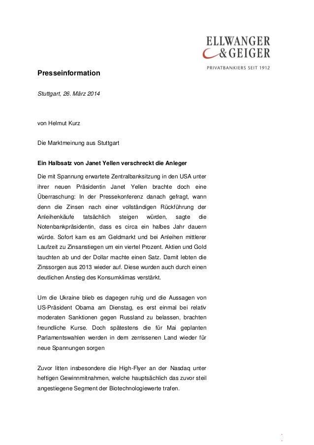 Presseinformation . . Stuttgart, 26. März 2014 von Helmut Kurz Die Marktmeinung aus Stuttgart Ein Halbsatz von Janet Yelle...