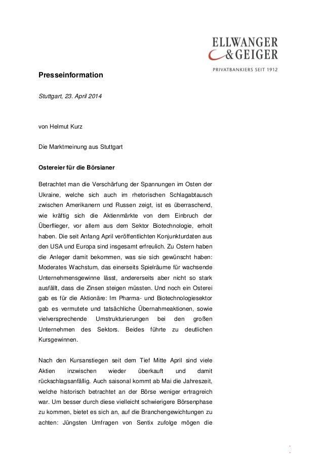 Presseinformation . . Stuttgart, 23. April 2014 von Helmut Kurz Die Marktmeinung aus Stuttgart Ostereier für die Börsianer...