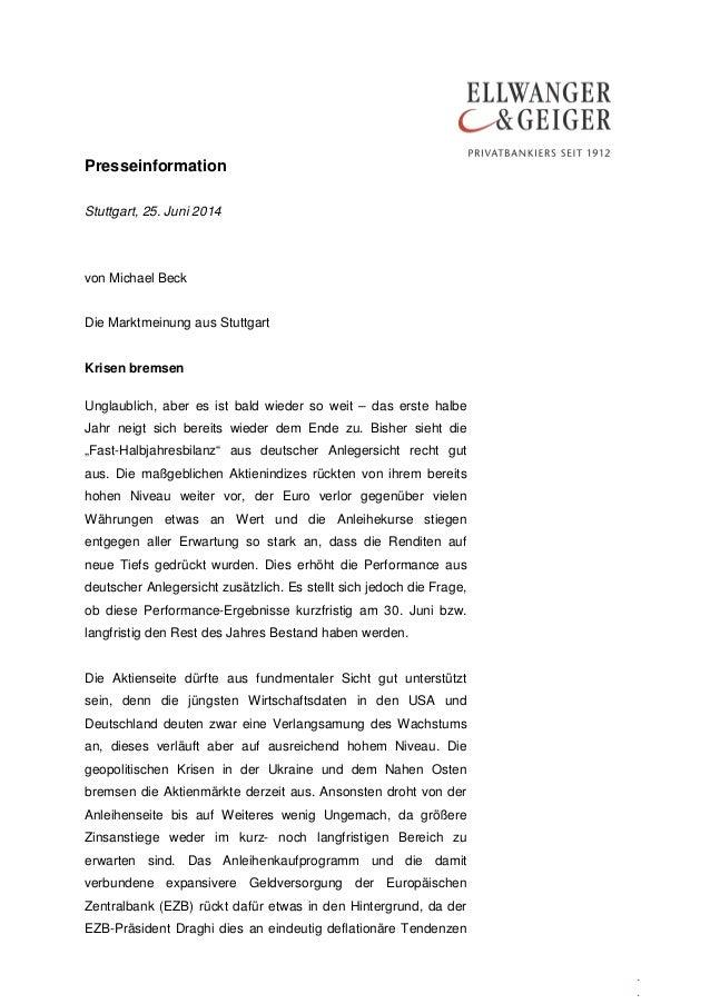 Presseinformation . . Stuttgart, 25. Juni 2014 von Michael Beck Die Marktmeinung aus Stuttgart Krisen bremsen Unglaublich,...