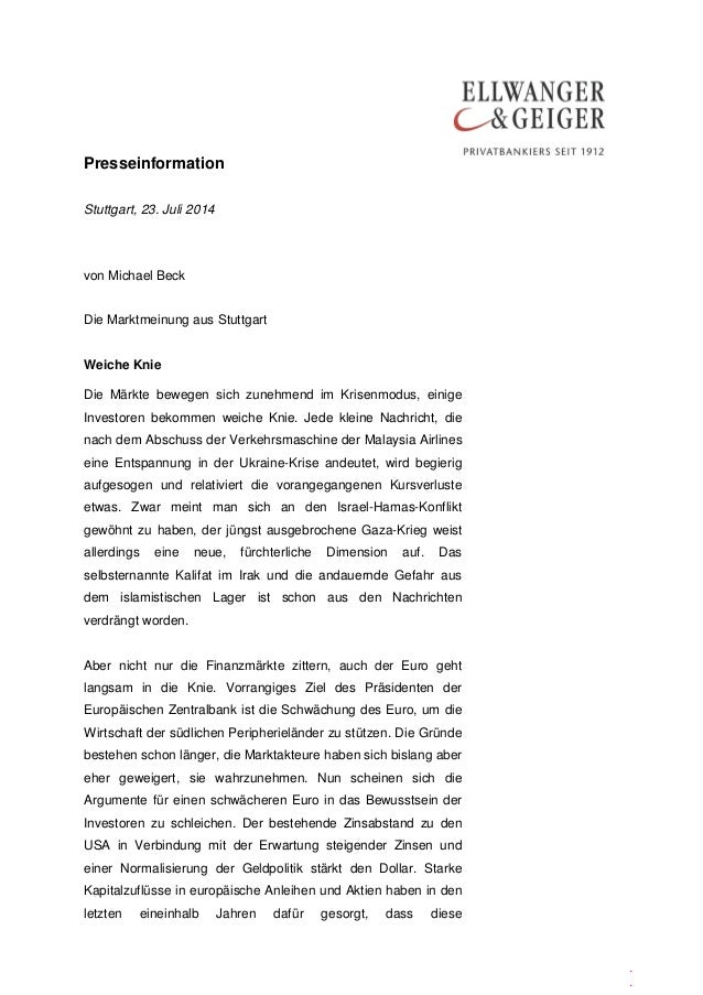 Presseinformation . . Stuttgart, 23. Juli 2014 von Michael Beck Die Marktmeinung aus Stuttgart Weiche Knie Die Märkte bewe...