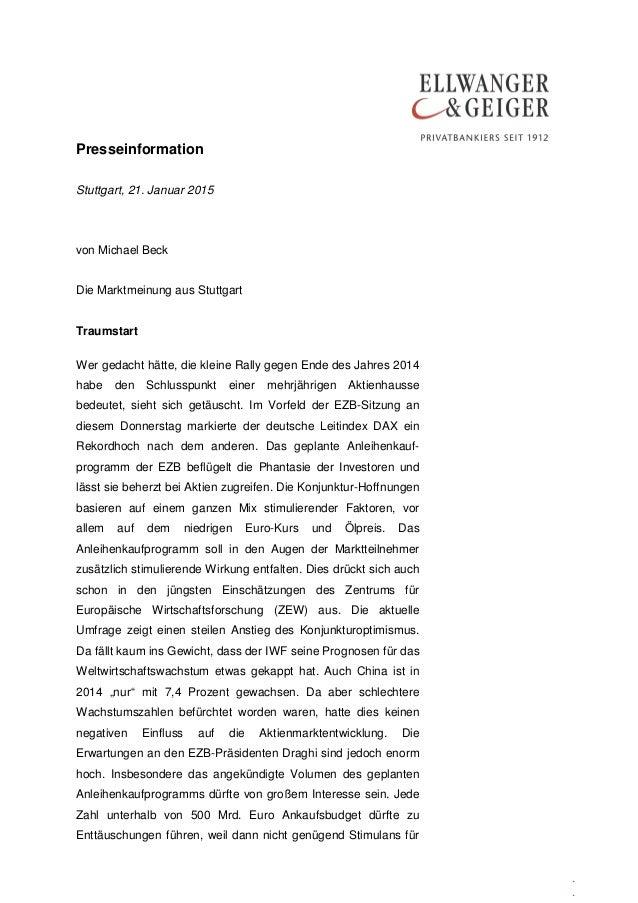 Presseinformation . . Stuttgart, 21. Januar 2015 von Michael Beck Die Marktmeinung aus Stuttgart Traumstart Wer gedacht hä...