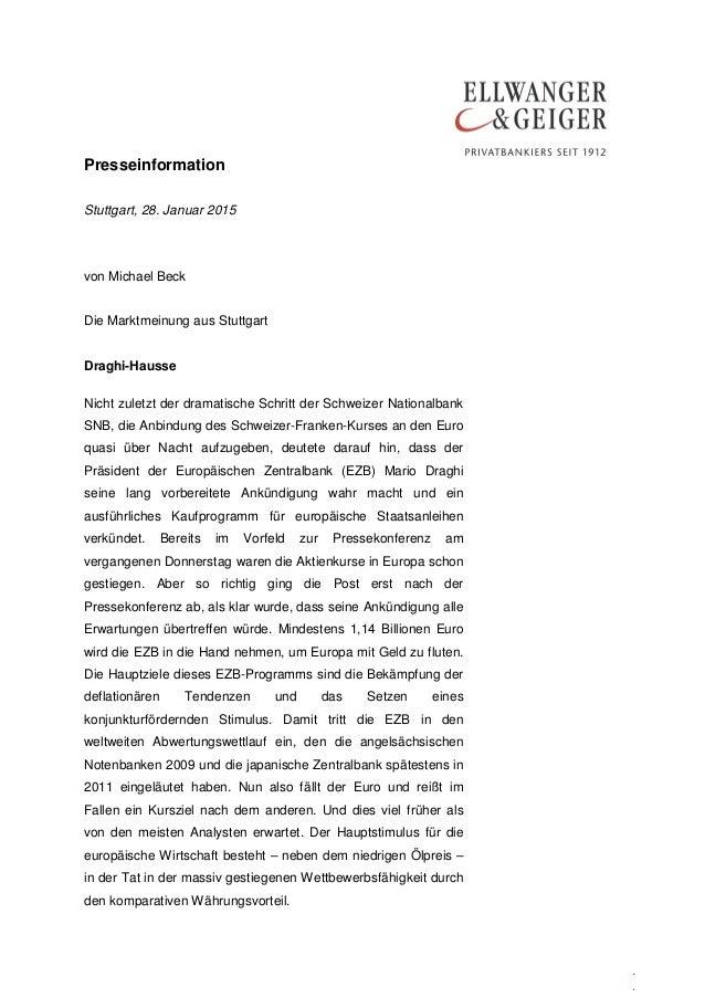 Presseinformation . . Stuttgart, 28. Januar 2015 von Michael Beck Die Marktmeinung aus Stuttgart Draghi-Hausse Nicht zulet...