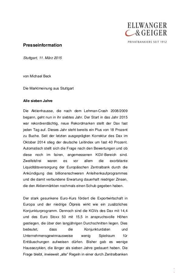 Presseinformation . . Stuttgart, 11. März 2015 von Michael Beck Die Marktmeinung aus Stuttgart Alle sieben Jahre Die Aktie...