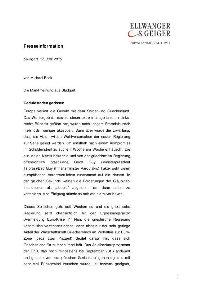 Presseinformation . . Stuttgart, 17. Juni 2015 von Michael Beck Die Marktmeinung aus Stuttgart Geduldsfaden gerissen Europ...