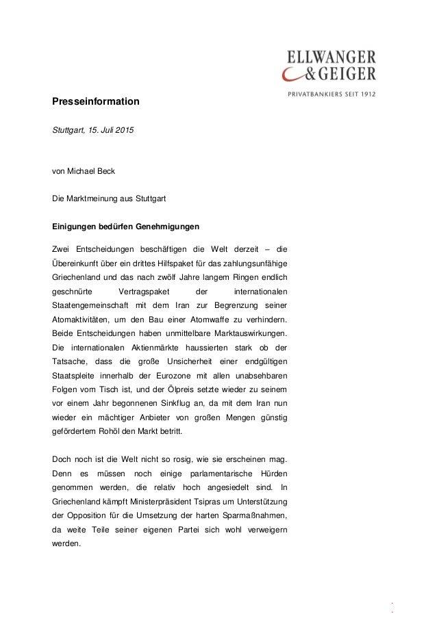 Presseinformation . . Stuttgart, 15. Juli 2015 von Michael Beck Die Marktmeinung aus Stuttgart Einigungen bedürfen Genehmi...