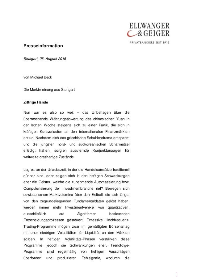 Presseinformation . . Stuttgart, 26. August 2015 von Michael Beck Die Marktmeinung aus Stuttgart Zittrige Hände Nun war es...