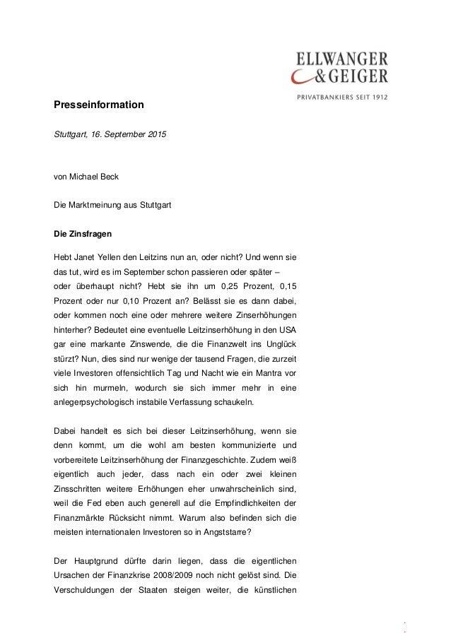 Presseinformation . . Stuttgart, 16. September 2015 von Michael Beck Die Marktmeinung aus Stuttgart Die Zinsfragen Hebt Ja...