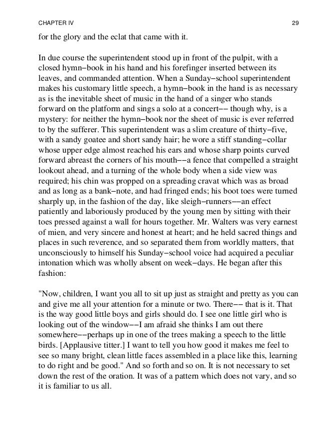 tom sawyer essay a book for everone Check out our top free essays on tom sawyer vs huckleberry finn to help finn is the one of the famous book everyone know that it is a good book but in.