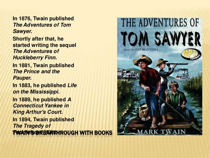 an introduction to the literary analysis of the adventures of huckleberry finn by mark twain The three will go out to the oklahoma territory for some howling adventures amongst the injuns 4 twain was talking up his planned sequel to adventures of huckleberry finn without regard for jim's plans these, as i say, are generalizations.
