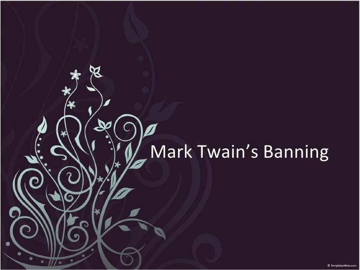 Mark Twain's Banning