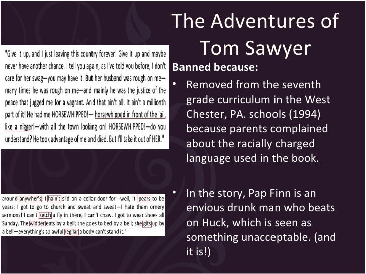 schools ban twains novel huckleberry finn for being racist Was the adventures of huckleberry finn banned upset twain's society by ridiculing its racism that the book was being removed from school reading.