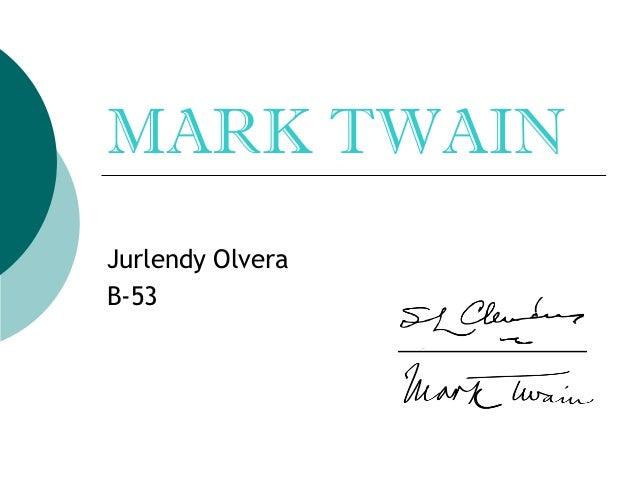 MARK TWAINJurlendy OlveraB-53